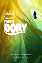 The Art of Finding Dory by John Lasseter