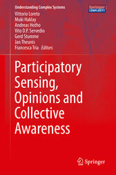 Participatory Sensing, Opinions and Collective Awareness by Vittorio Loreto