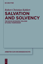 Salvation and Solvency by Robert Christian Kahlert