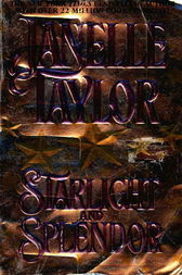 Starlight And Splendor by Janelle Taylor