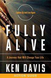 Fully Alive Action Guide by Ken Davis
