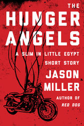 The Hunger Angels by Jason Miller