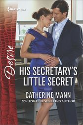 His Secretary's Little Secret by Catherine Mann
