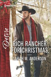 Rich Rancher for Christmas by Sarah M. Anderson