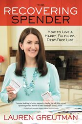 The Recovering Spender by Lauren Greutman