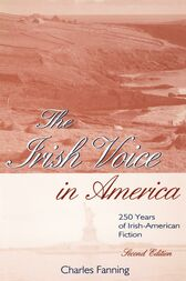 The Irish Voice in America by Charles Fanning