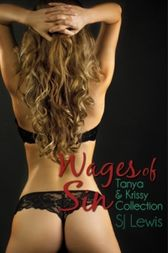 Wages of Sin by S. J. Lewis