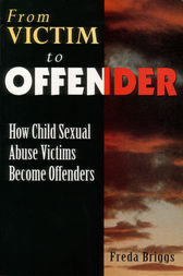 From Victim to Offender by Freda Briggs