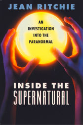 Inside the Supernatural by Jean Ritchie