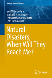 Natural Disasters, When Will They Reach Me? by Isuri Wijesundera