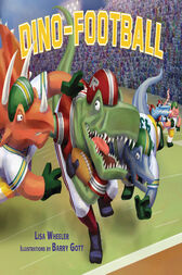 Dino-Football by Lisa Wheeler