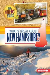 What's Great about New Hampshire? by Rebecca Rissman