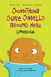 Something Sure Smells Around Here by Brian P. Cleary
