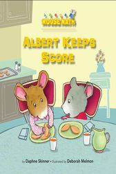 Albert Keeps Score by Eleanor May