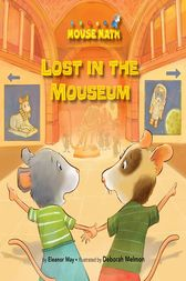 Lost in the Mouseum by Eleanor May