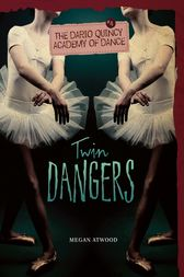 Twin Dangers by Megan Atwood