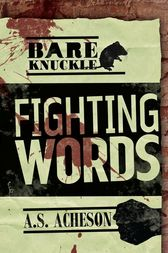 Fighting Words by A. S. Acheson