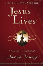 Jesus Lives by Sarah Young