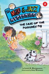 #2 The Case of the Poisoned Pig by Lewis B. Montgomery