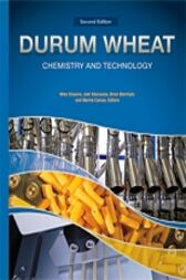 Durum Wheat Chemistry and Technology by Michael Sissons