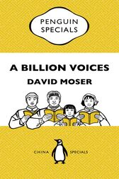 A Billion Voices: China's Search for a Common Language: Penguin Specials by David Moser