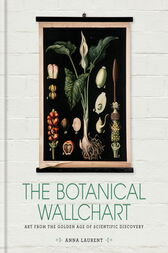 The Botanical Wall Chart by Anna Laurent