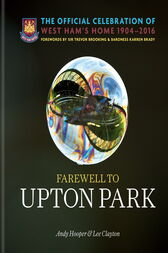 Farewell to Upton Park by Lee Clayton