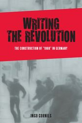 Writing the Revolution by Ingo Cornils