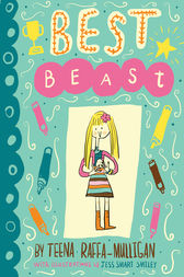 Best Beast by Teena Raffa-Mulligan