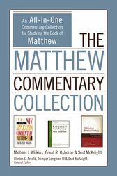 The Matthew Commentary Collection by Michael J. Wilkins