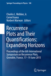 Recurrence Plots and Their Quantifications: Expanding Horizons by Jr. Webber