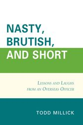 Nasty, Brutish, and Short by Todd Millick