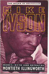 Mike Tyson (Text Only Edition) by Monteith Illingworth