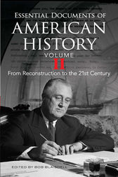 Essential Documents of American History, Volume II by Bob Blaisdell