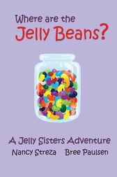 Where are the Jelly Beans? by Nancy Streza