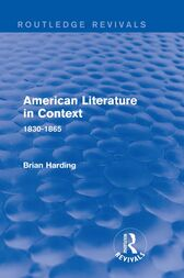 American Literature in Context by Brian Harding