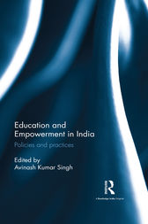 Education and Empowerment in India by Avinash Kumar Singh