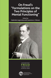 On Freud's ''Formulations on the Two Principles of Mental Functioning'' by Lawrence J. Brown