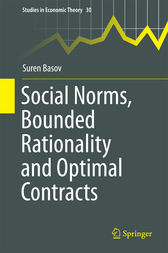 Social Norms, Bounded Rationality and Optimal Contracts by Suren Basov