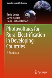 Photovoltaics for Rural Electrification in Developing Countries by Tania Urmee