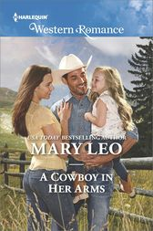 A Cowboy in Her Arms by Mary Leo