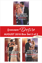 Harlequin Desire August 2016 - Box Set 2 of 2 by Kat Cantrell