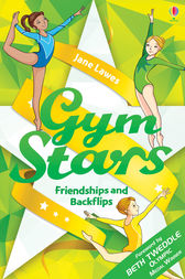 Gym Stars: Friendships and Backflips by Jane Lawes