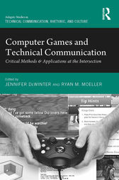 Computer Games and Technical Communication by Jennifer deWinter