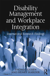 Disability Management and Workplace Integration by Henry G. Harder