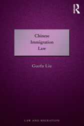 Chinese Immigration Law by Guofu Liu