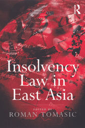 Insolvency Law in East Asia by Roman Tomasic