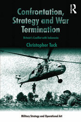 Confrontation, Strategy and War Termination by Christopher Tuck