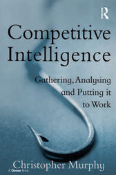 Competitive Intelligence by Christopher Murphy