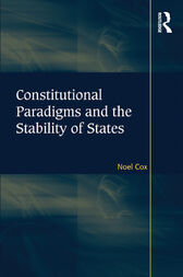 Constitutional Paradigms and the Stability of States by Noel Cox